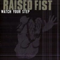 Raised Fist – Watch Your Step (CD)