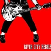 River City Rebels – Playing To Live Living To Play (CD)