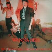 Wanna Bees – Did I Really Kill Two Of My Friends (Vinyl LP)