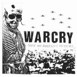 Warcry – Not So Distant Future (Vinyl LP)