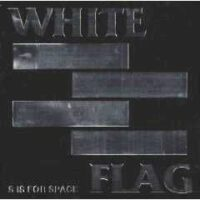 White Flag – S Is For Space (2 x Colour Vinyl)
