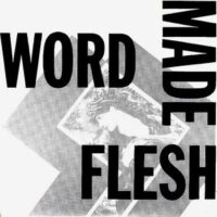 Word Made Flesh – S/T (Vinyl Single)