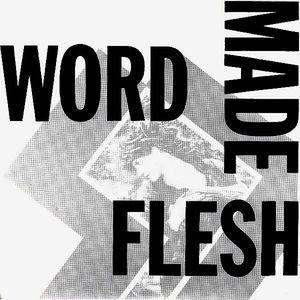 Word Made Flesh - S/T (Vinyl Single)