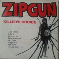 Zipgun – Killer's Choice (Vinyl Single)
