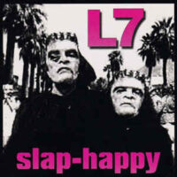 L7 – Slap-Happy (Color Vinyl LP)