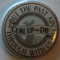 Curl Up And Die – Past (Badges)