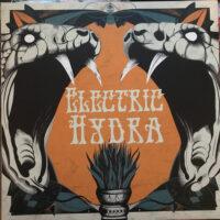 Electric Hydra – S/T (Color Vinyl LP)