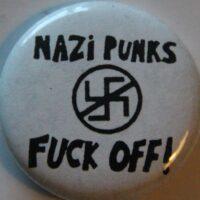 Nazi Punk Fuck Off! (Badges)