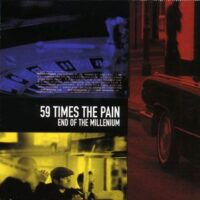 59 Times The Pain ‎– End Of The Millenium (CD)