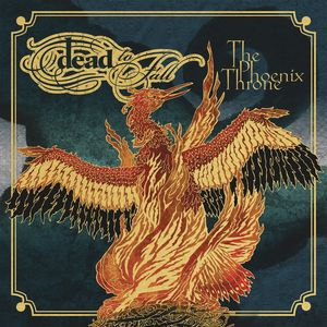 Dead To Fall ‎– The Phoenix Throne (CD)