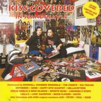 Kiss Covered In Scandinavia – V/A (2xCD)