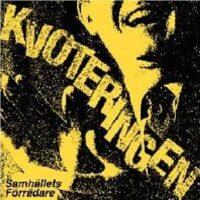 Kvoteringen – Samhällets Förrädare (Vinyl LP)