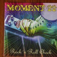 Moment 22 – Rock N Roll Chock (CD)