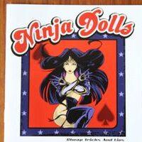 Ninja Dolls – Cheap Tricks And Lies (CD)