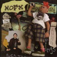 NOFX – Fuck The Kids (Vinyl Single)