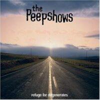 Peepshows, The – Refuge For Degenerates (CD)