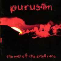 Purusam ‎– The Way Of The Dying Race (CD)