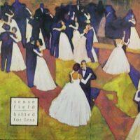 Sense Field – Killed For Less (Color Vinyl LP)