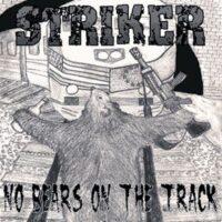 Striker – No Bears On The Track (CD)