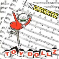 Toy Dolls – Orcastrated (CD)