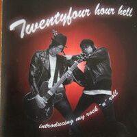 Twentyfour Hour Hell – Introducing My Rock N Roll (CD)