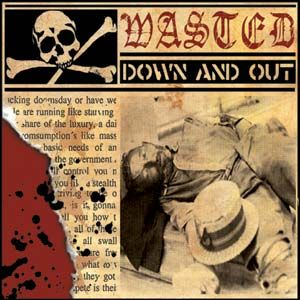 Wasted – Down And Out (CD)