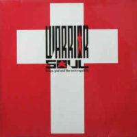 Warrior Soul – Drugs, God And The New Republic (Vinyl LP)