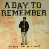 A Day To Rember – For Those Who Have Heart (Vinyl LP)