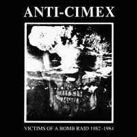 Anti Cimex – Victims Of A Bombraid 1982-1984 (Vinyl LP)