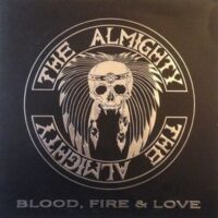 Almighty, The ‎– Blood, Fire & Love (Vinyl LP)