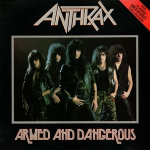 Anthrax – Armed And Dangerous (Vinyl LP)