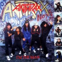 Anthrax ‎– I'm The Man (Vinyl MLP)