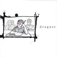 Dragnet – S/T (Vinyl Single)