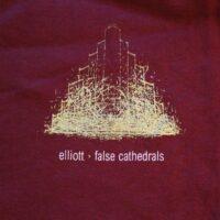 Elliott – False Cathedrals (T-S)