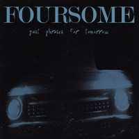 Foursome – Past Phrases For Tomorrow (CD)