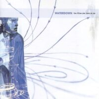 Waterdown – The Files You Have On Me (CD)