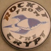 Rocket From The Crypt – Rocket (Badges)