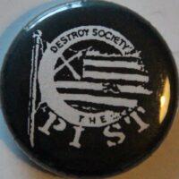 Pist – Destroy (Badges)