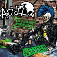 Acidez ‎– Don't Ask For Permission (Vinyl LP)
