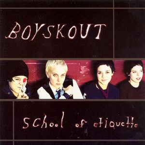 Boyskout – School Of Etiquette (CD)