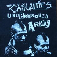 Casualties, The – Underground Army (Back Patch)