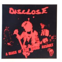 Disclose – A Mass Of Raw Sound Assault (Sticker)