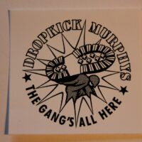 Dropkick Murphys – Gang´s All Here (Sticker)