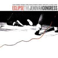 Eclipse – The Jehova Congress (Vinyl 10″)