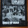 Exploited, The - Dogs Of War (Back/Ryggpatch)