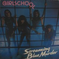 Girlschool ‎– Screaming Blue Murder (Vinyl LP)
