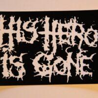 His Hero Is Gone – Logo (Sticker)
