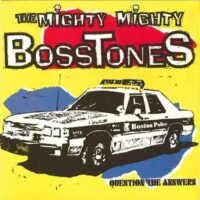 Mighty Mighty Bosstones, The – Question The Answers (2 x Colour 10″ Vinyl)