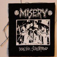 Misery – Born, Fed..(Cloth Patch)