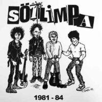 Sötlimpa – 1981-84 (Vinyl LP)